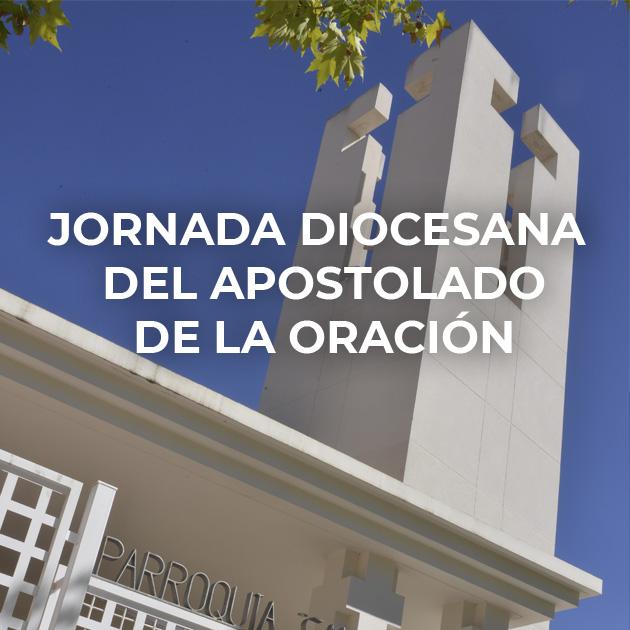 Jornadas Diocesana Apostolado Oraciónl